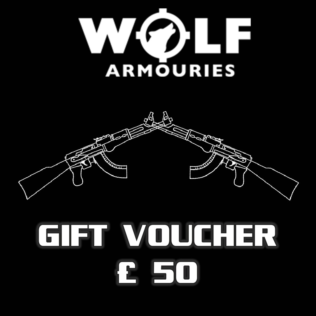 Wolf Armouries Gift Voucher £50